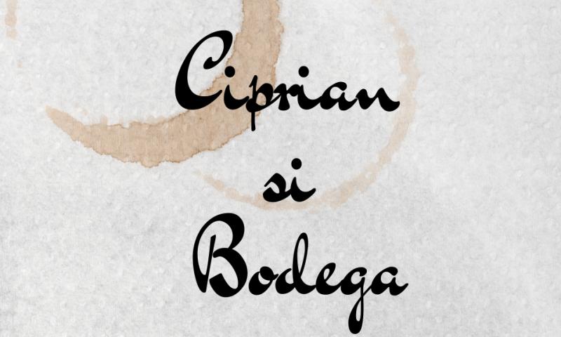 Ciprian și bodega